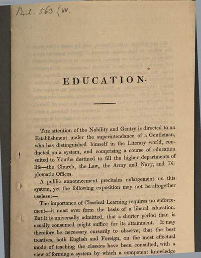Education :the attention of the nobility and gentry is directed to an establishment under the superintendance of a gentleman, who has distinguished himself in the literary world, conducted on a system, and comprising a course of education suited to youths destined to fill the higher departments of life - the church, the law, the army and navy, and diplomatic offices ...
