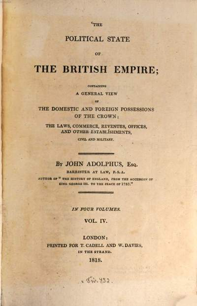 ˜Theœ political state of the British empire, containing a general view of the domestic and foreign possessions of the crown, the laws, commerce, revenues, offices and other establishements, civil and military. 4. XVI, 736 S.