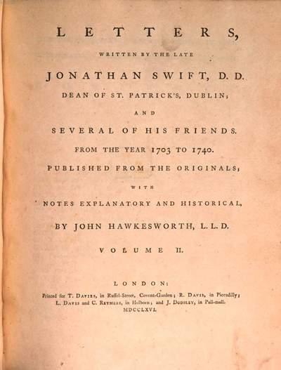 Letters Written By The Late Jonathan Swift, D. D. Dean of St. Patrick's, Dublin; And Several Of His Friends :From The Year 1703 To 1740. 2