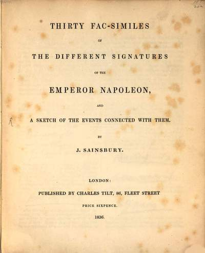 Thirty fac-similes of the different signatures of the emperor Napoleon