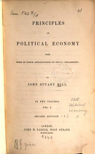 Principles of political economy :with some of their applications to social philosophy ; in two volumes. 1