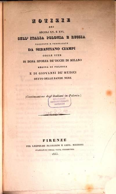Notizie dei Secoli XV et XVI sull'Italia, Polonia e Russia