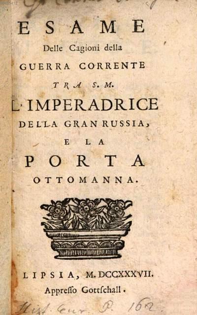 Esame delle Cagioni della guerra corrente tra l'Imperatrice della Gran Russia et la Porta Ottomanna