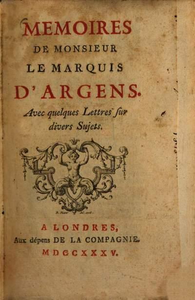 Memoires de Monsieur le Marquis d'Argens :Avec quelques lettres sur divers sujets