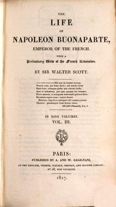 ˜Theœ life of Napoleon Buonaparte, emperor of the French :with a preliminary view of the French revolution ; in nine volumes. 3