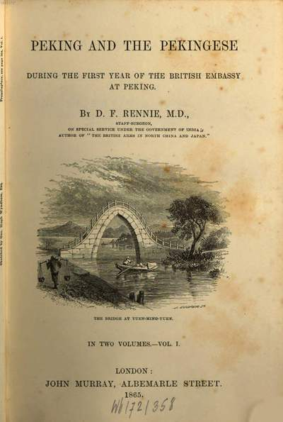 Peking and the Pekingese during the first year of the British Embassy at Peking :in two volumes. 1