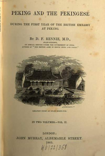 Peking and the Pekingese during the first year of the British Embassy at Peking :in two volumes. 2