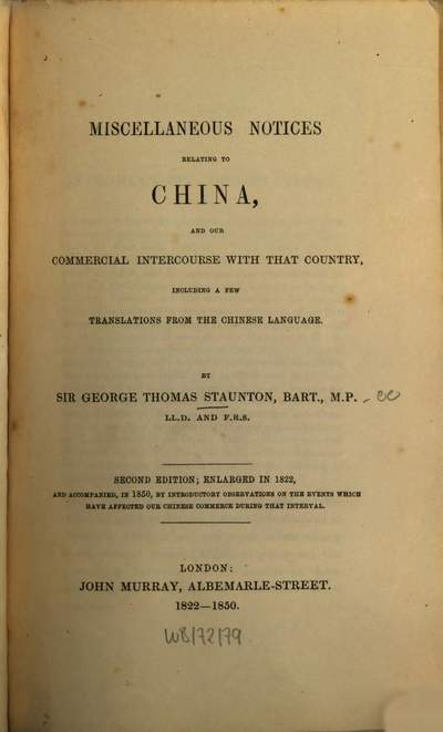 Miscellaneous notices relating to China, and our commercial intercourse with that country :incl. a few transl. from the Chinese language