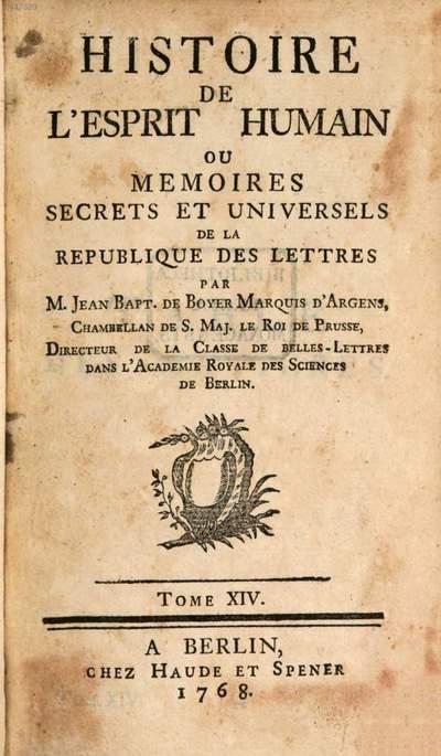 Histoire De L'Esprit Humain Ou Memoires Secrets Et Universels De La Republique Des Lettres. 14