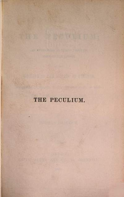 ˜Theœ Peculium; an endeavour to throw light on some of the causes of the Decline of the Society Friends especially in regard to its original claim of being the peculiar people of God