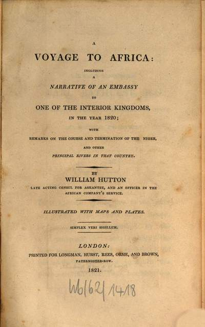 ˜Aœ voyage to Africa :including a narrative of an embassy to one of the interior Kingdoms in the year 1820 with remarks on the Course and termination of the Niger, and other principal rivers in that country