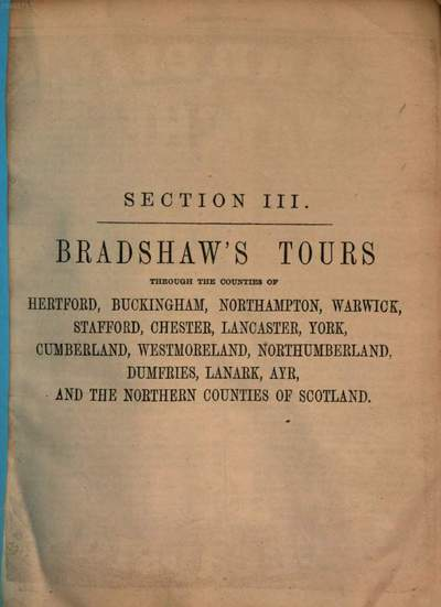 Bradshaw's shilling handbook of Great Britain and Ireland, illustrated with superb-steel engraved views, maps & plans of towns in four sections each forming a special and distinct handbook. 3