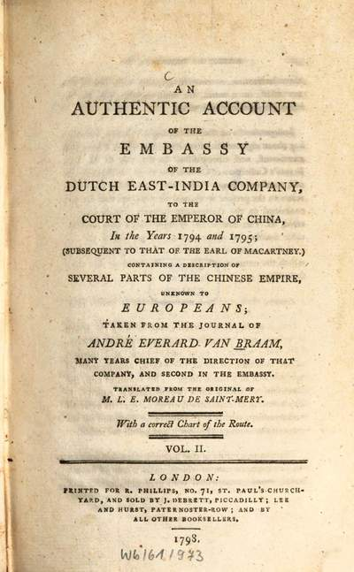 ˜Anœ authentic account of the embassy of the Dutch East-India Company, to the court of the emperor of China, in the years 1794 and 1795 :With a correct chart of the route. 2 (1798)