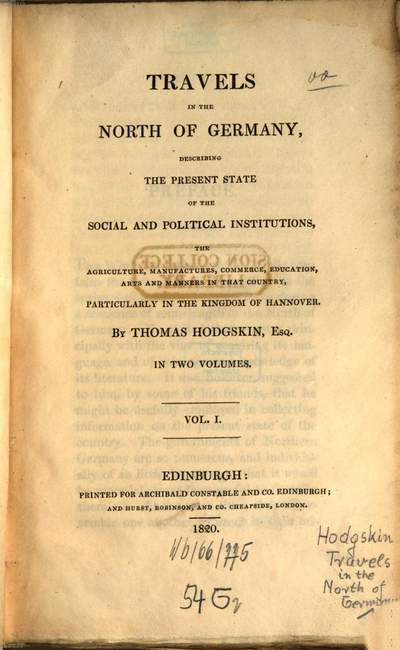 Travels in the north of Germany :describing the present state of the social and political institutions, the agriculture, manufactures, commerce, education, arts and manners in that country particularly in the kingdom of Hannover ; in two volumes. 1