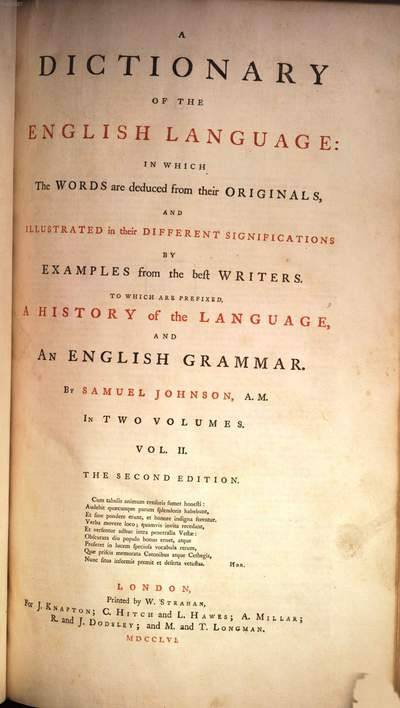 ˜Aœ Dictionary Of The English Language :In Which The Words are deduced from their Originals, And Illustrated in their Different Significations By Examples from the best Writers, To Which Are Prefixed, A History of the Language, And An English Grammar ; In Two Volumes. 2