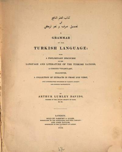 ˜Aœ Grammar of the Turkish Language :with a Discourse on this language and literature a Vocabulary, Dialogues and Extracts in Prose and Verse