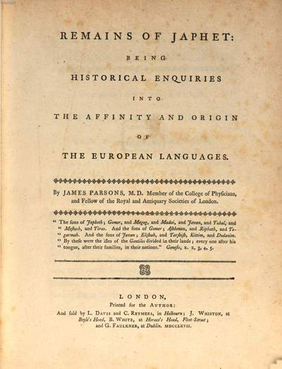 Remains of Japhet: Being historical Enquisies into the affinity and origin of the European Languages