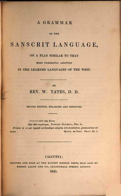 ˜Aœ Grammar of the Sanscrit Language, on a plan similar to that most commonly adopted in the learned languages of the West