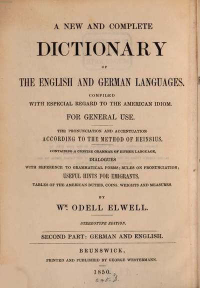 ˜Aœ new and complete dictionary of the english and german languages :Neues und vollständiges Wörterbuch der englischen und deutschen Sprache. 2