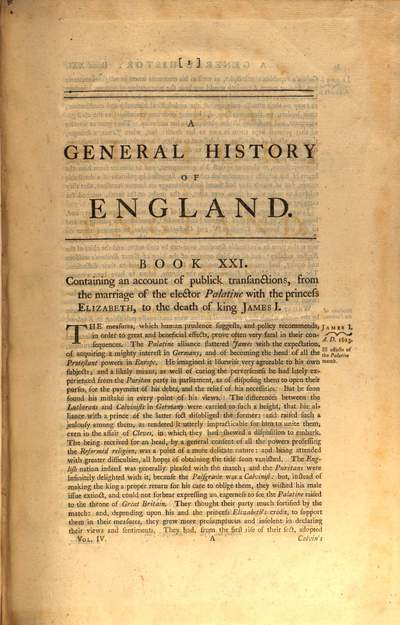 ˜Aœ General History Of England. Volume IV., Containing An Account of all Public Transactions from the Marriage of the Elector Palatine with the Princess Elizabeth, A. D. 1613, to A. D. 1654, about five Years before the Restoration
