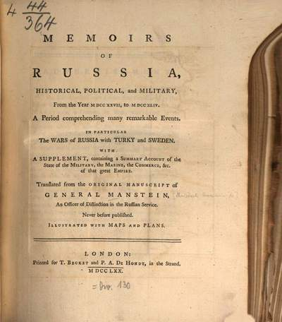 Memoirs of Russia :historical, political and military, from the year 1727 to 1744 ... with a Supplement, containing a Summary Account of the State of the Military, the Marine, the Commerce, etc. of that great Empire