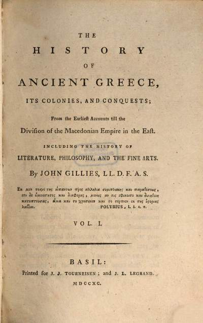 ˜Theœ History Of Ancient Greece, Its Colonies, And Conquests; From the Earliest Accounts till the Division of the Macedonian Empire in the East :Including The History Of Literature, Philosophy, And The Fine Arts. 1