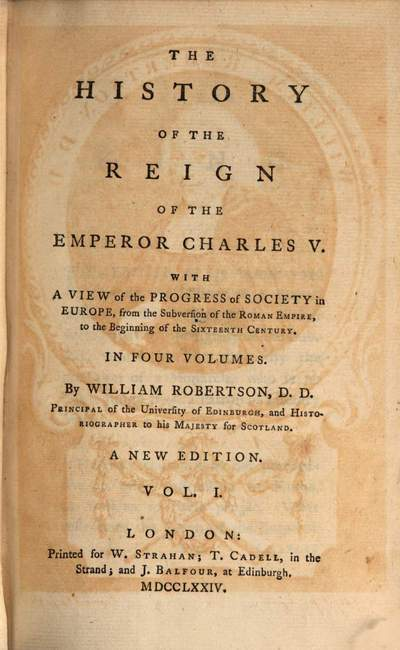 ˜Theœ History of the Reign of the Emperor Charles V.. Vol. 1