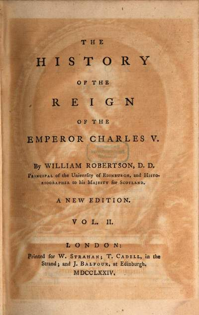 ˜Theœ History of the Reign of the Emperor Charles V.. Vol. 2