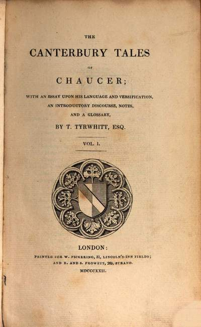˜Theœ Canterbury Tales of Chaucer :with an essay upon his language and versification, an introductory discourse, notes, and a glossary. 1