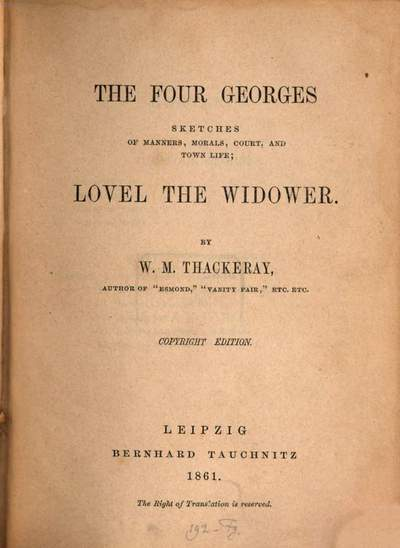 ˜Theœ four Georges :sketches of manners, morals, court, and town life