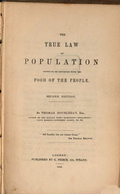 ˜Theœ true law of population shewn to be connected with the food of the people