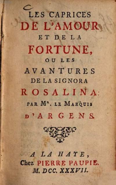 ˜Lesœ caprices de l'amour et de la Fortune, ou les avantures de la Signora Rosalina