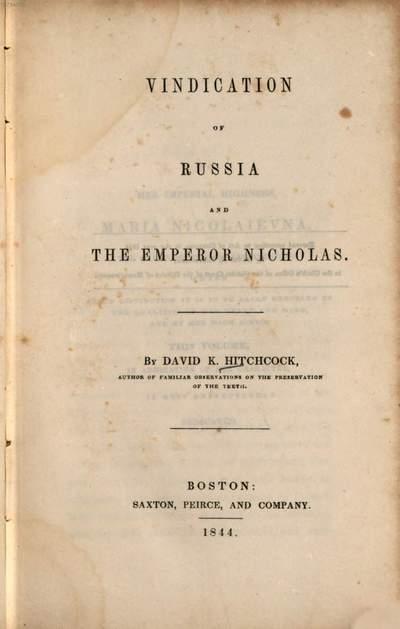 Vindication of Russia and the emperor Nicholas :[Nikolaus I., Zar v. Rußland]