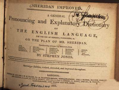 ˜Aœ general Pronouncing and Explanatory Dictionary of the English language :for the use of schools, foreigners, etc. on the plan of Sheridan