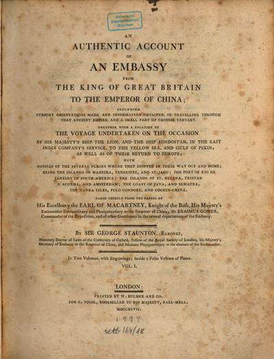 ˜Anœ authentic account of an embassy from the King of Great Britain to the emperor of China. 1