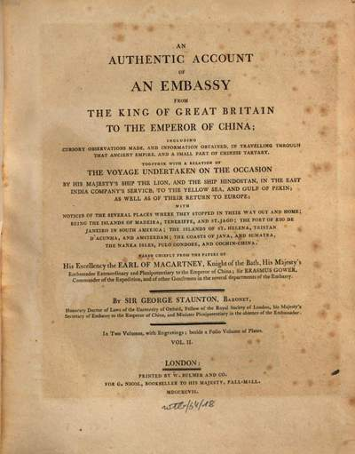 ˜Anœ authentic account of an embassy from the King of Great Britain to the emperor of China. 2