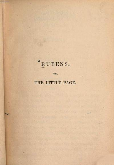 Rubens; or, the little page :[Aussentitel]: The story of the little page. Juande Parei; or, the mulatto artist