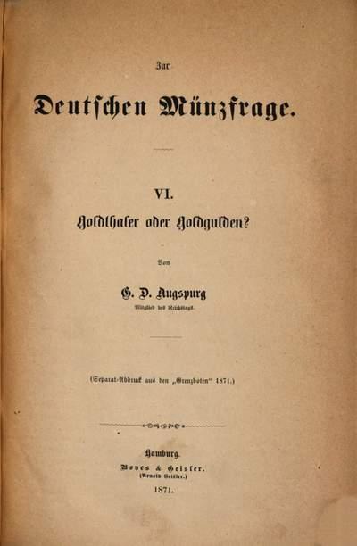 Zur deutschen Münzfrage. 6, Goldthaler oder Goldgulden?