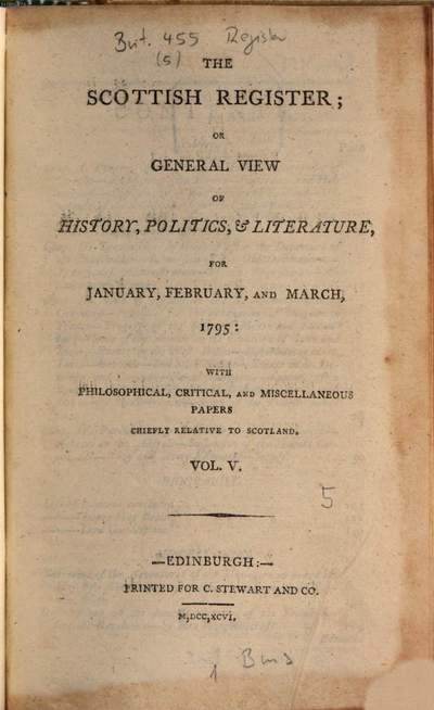 ˜Theœ Scottish register or general view of history, politics & literature for ..., 5. 1795 (1796) = Jan. - März