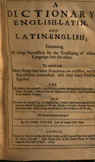˜Aœ Dictionary, english-latin, and latin-english :containing all things necessary for the translating of either language into the other