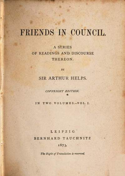 Friends in council :a series of readings and discourse thereon. 1