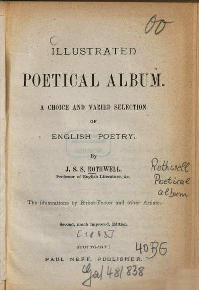 Illustrated poetical album :A choice and varied selection of English poetry. The illustr. by Birket-Foster and other artists