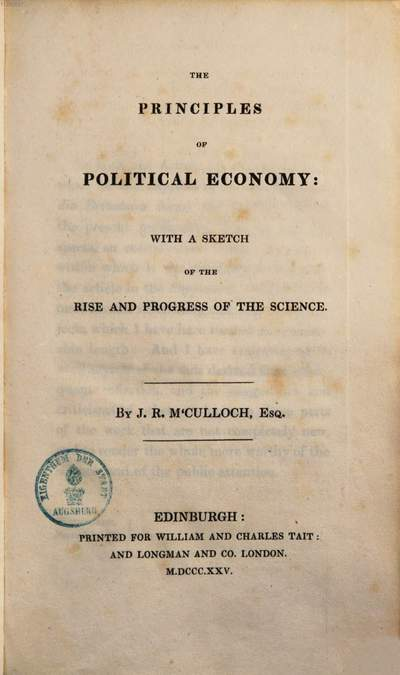 ˜Theœ principles of political economy :with a sketch of the rise and progress of the science