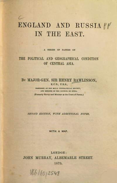 England and Russia in the East :a ser. of papers on the political and geographical condition of Central Asia