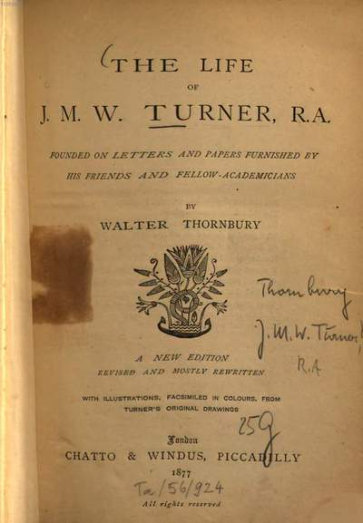 ˜Theœ life of J[oseph] M[allord] W[illiam] Turner, R. A. :Founded on letters and papers furnished by his friends and fellow-academicians. With ill.