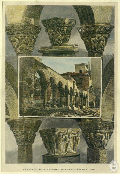 HUESCA [Material gráfico]: CLAUSTRO Y CAPITELES ANTIGUOS DE SAN PEDRO EL VIEJO: (de fotografías)