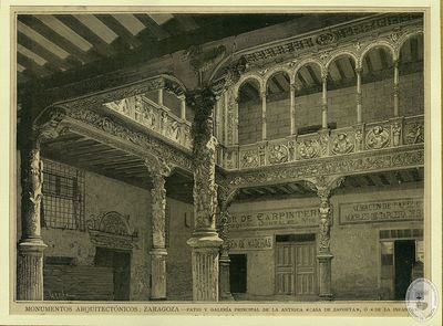 Monumentos arquitectónicos [Material gráfico]: Zaragoza : Patio y galería principal de la antigua casa de Zaporta, o de la Infanta