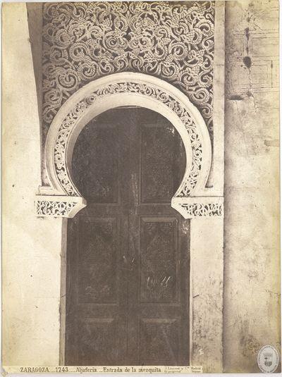 ZARAGOZA [Material gráfico] : 1743 : Aljafería : Entrada de la mezquita