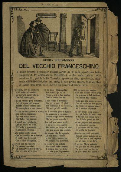 Storia ridicolissima del vecchio Franceschino : il quale aspettò a prender moglie all'età di 80 anni ...