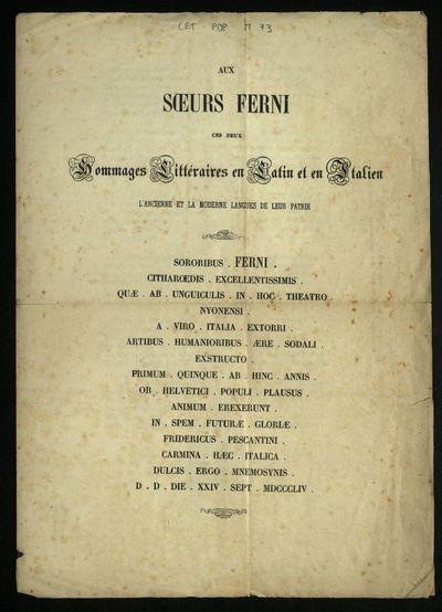 Aux soeurs Ferni ces deux hommages litteraires en latin et en italien, l'ancienne et la moderne langues de leur patrie ... / Fridericus Pescantini ...